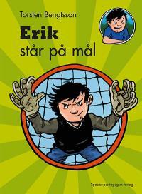 Erik står på mål